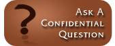 Ask a Confidential Question